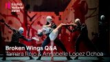 Virtual Q&A with Tamara Rojo and Annabelle Lopez Ochoa: Broken Wings | English National Ballet