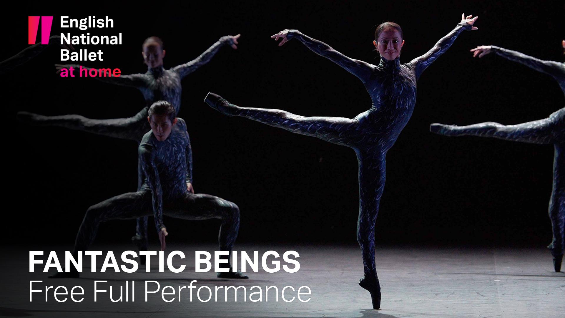 Fantastic Beings | Free Full Performance | English National Ballet